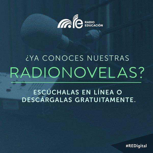 ¿Ya conoces nuestras #radionovelas? Escúchalas en línea o descárgalas. https://t.co/rxcuki5e3H #REDigital https://t.co/eBLcd6tWDp