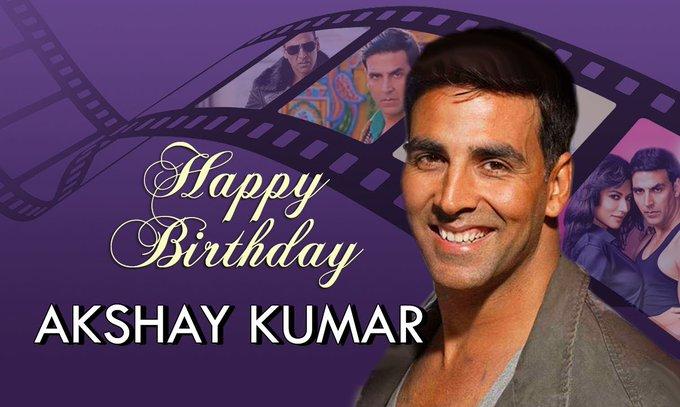 Akshay kumar ji happy birthday sahab