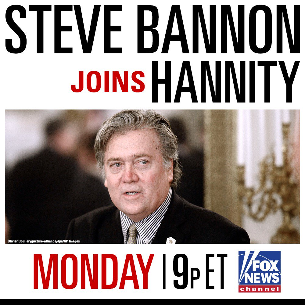 MONDAY on #Hannity, @seanhannity talks to Steve Bannon - Tune in at 9p ET on Fox News Channel! https://t.co/UsxFcxeR1i