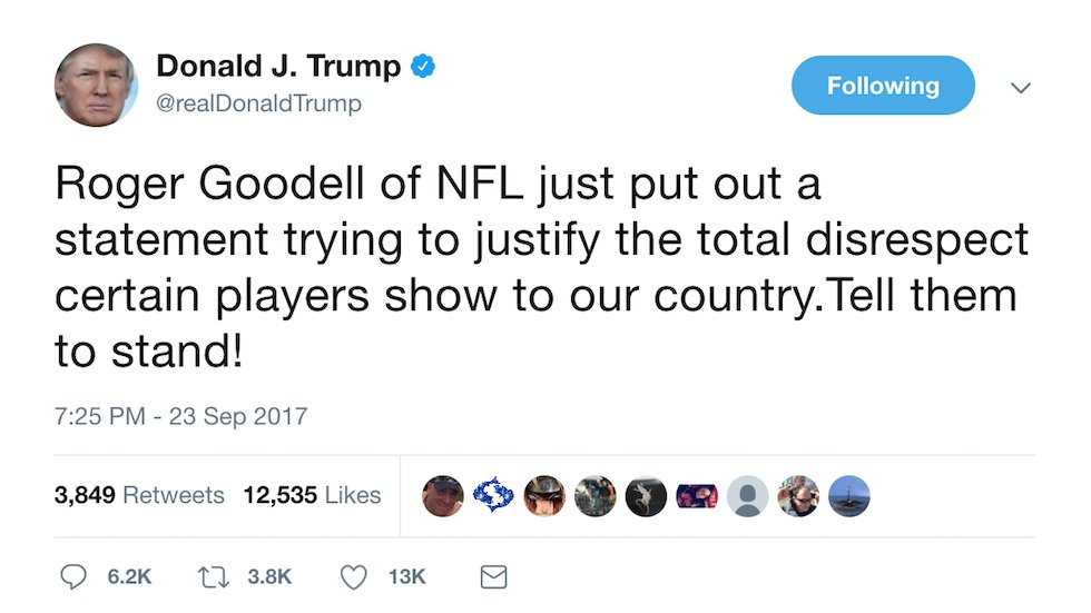 Trump fires back at NFL commissioner for defending players who protest: Tell them to stand! https://t.co/Afe9gLoxF6 https://t.co/rgGSjtofJH