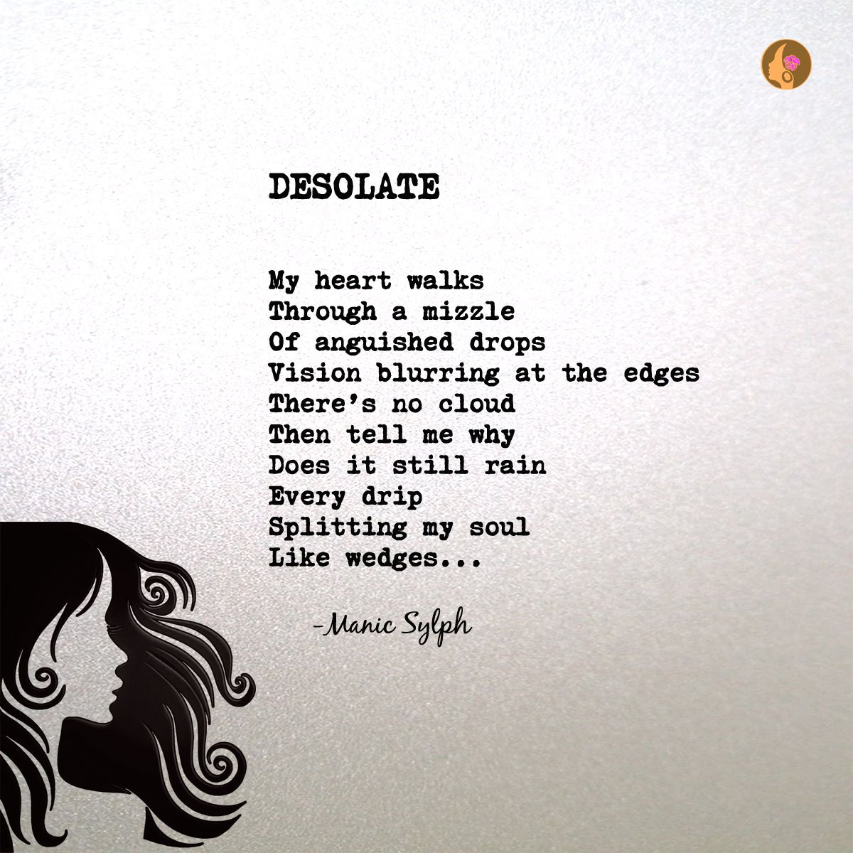 RT @manicsylph: DESOLATE  #poetry #poet #poets #poem #poems #love #life #manicsylph ht ...