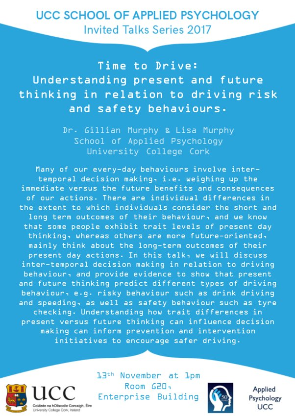 test Twitter Media - All welcome to Monday's research seminar in CEC G20 1-2pm. How does one's tendency to think about the future predict risky driving behaviours? @lisaemurphy @gillysmurf @UCC https://t.co/X0iswwpdgh