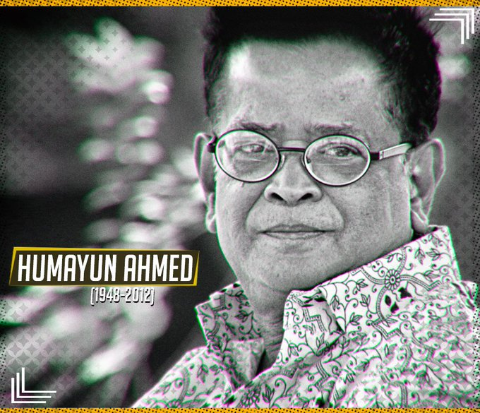 Happy birthday to the noted writer and filmmaker of Bangladesh, Humayun Ahmed!!!