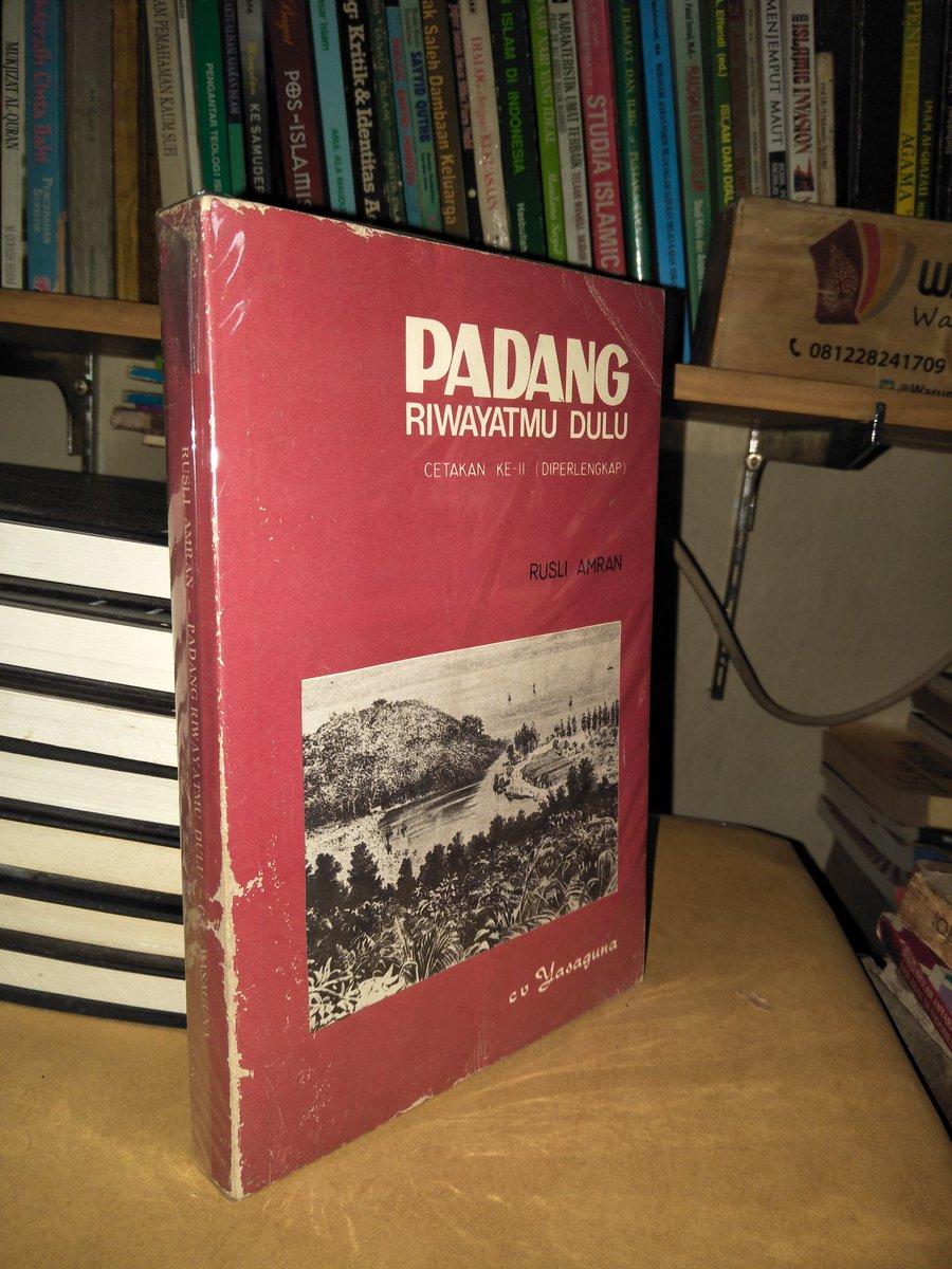 Buku Langka> Padang Riwayatmu Dulu. Karya Rusli Amran. Tahun 1988. 392 hlm. Harga 450.000. Minat? https://t.co/2wCOb3bdOQ