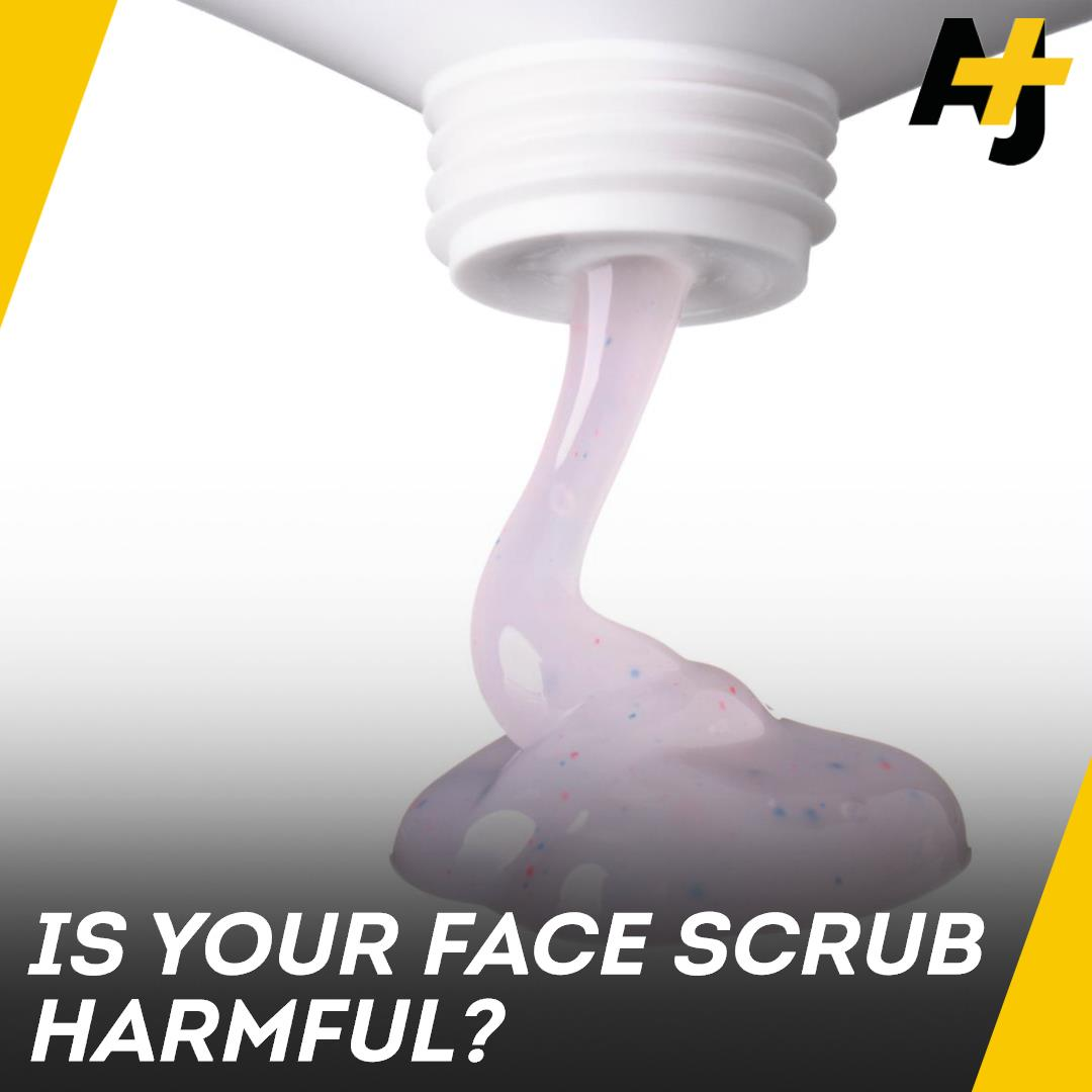 RT @ajplus: Here's how your face scrub could be damaging your health ... and the environment. https://t.co/kqgr9dQBVq