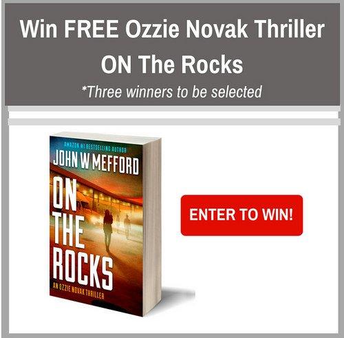 E-Book-3 winners-WW-On the Rocks-John W.Mefford  Ends 1/28