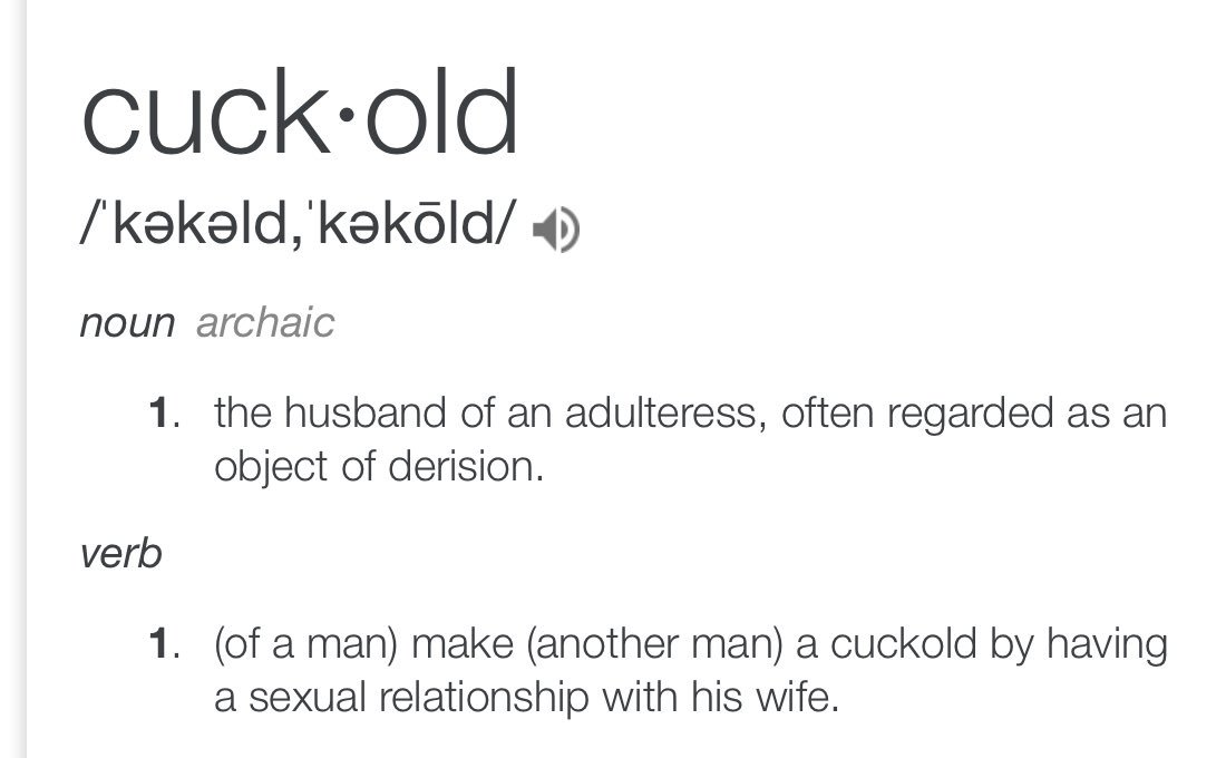 """Come on , if you're gong to us the term """"cuckold"""" then please know what it means"""
