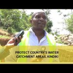 Protect country's water catchment areas - Kindiki