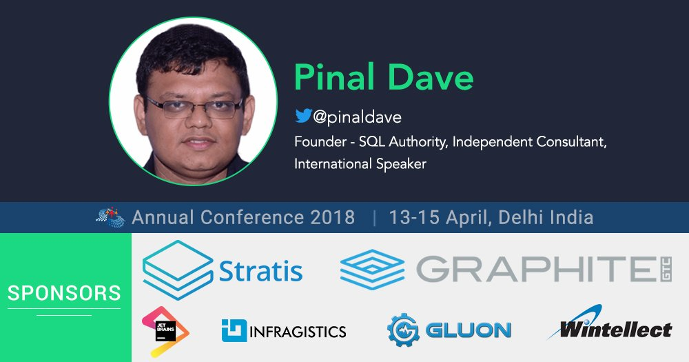 Pinal Dave Is The Next Keynote Speaker For #CSharpCon18