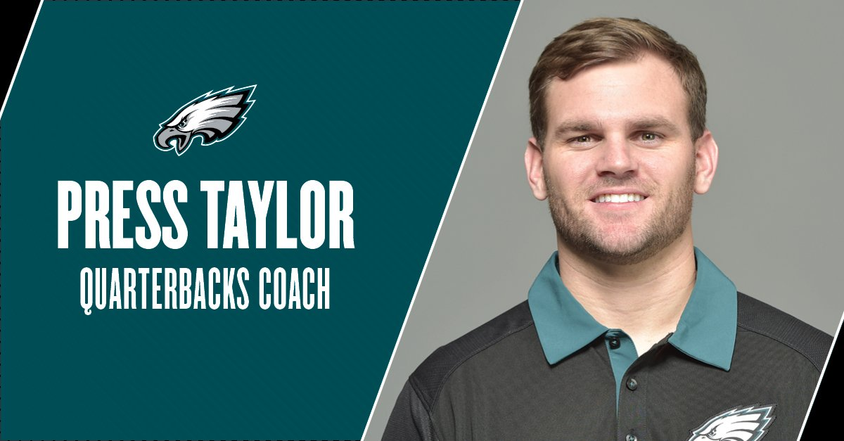 Press Taylor has been promoted to #Eagles quarterbacks coach.  #FlyEaglesFly https://t.co/aiLPEN6nKm