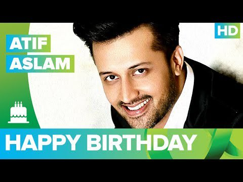 Happy Birthday Atif Aslam!!! -  The Times24