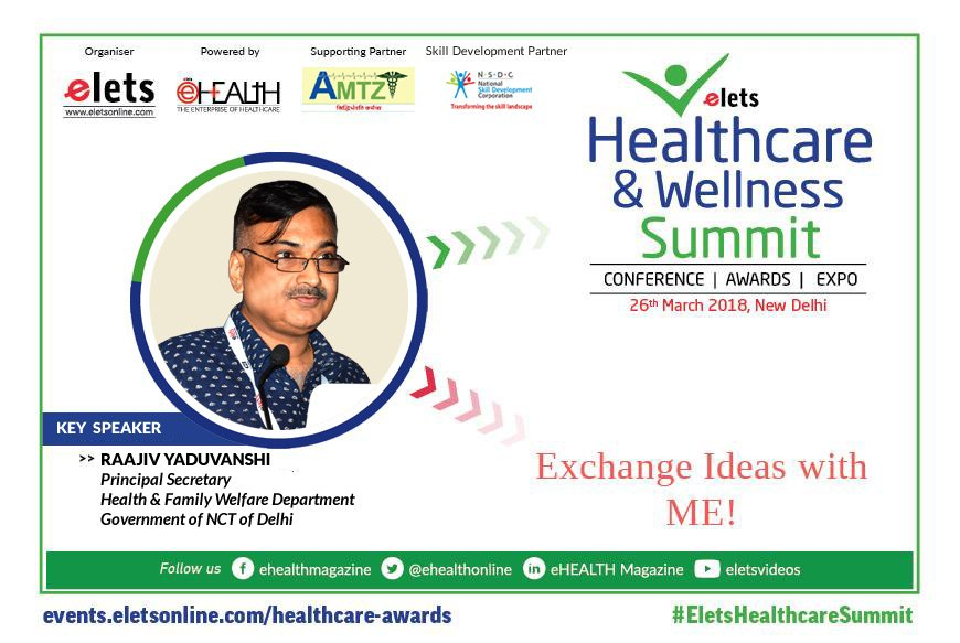 test Twitter Media - #Elets #Healthcare & #Wellness #Summit, 2018 welcomes Raajiv Yaduvanshi, Principal Secretary, Health & Family Welfare Department, Government of NCT of Delhi. For details, visit: https://t.co/jYBX7iVIxo @ravigupta1000 @SAVDAGREAT https://t.co/1cjTtLcPd2