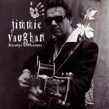 Happy Birthday Jimmie Vaughan
