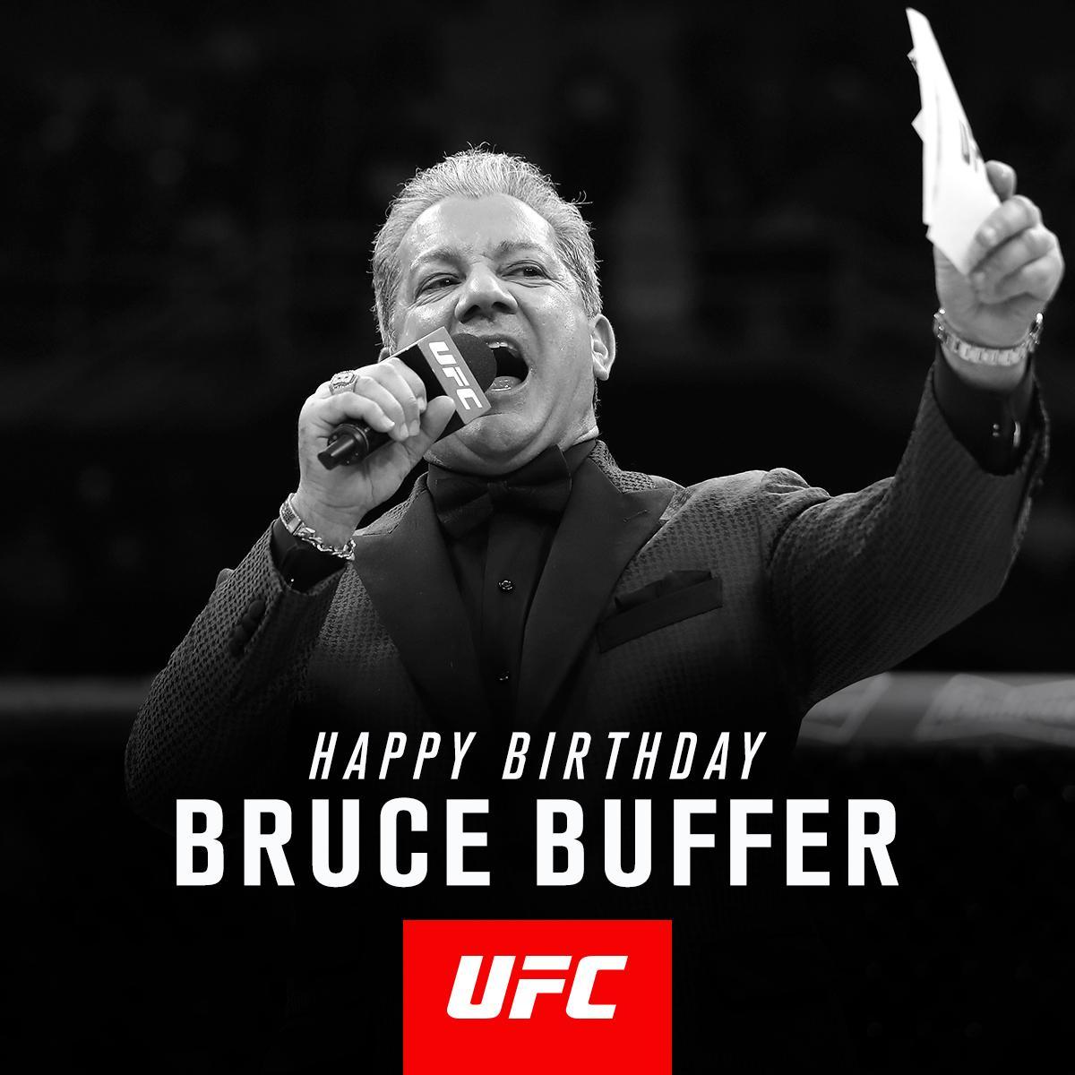 Happy Birthday to the 'Veteran Voice of the Octagon' @BruceBuffer! https://t.co/qfvVHCcr0U