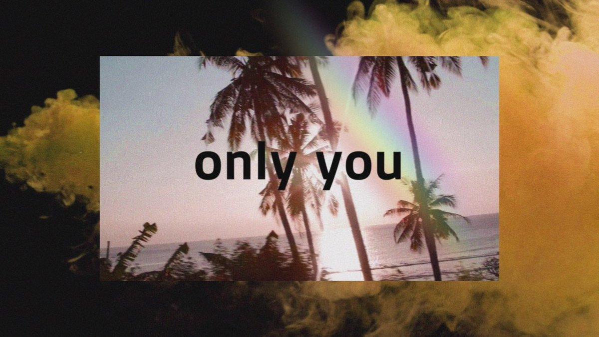 #OnlyYou