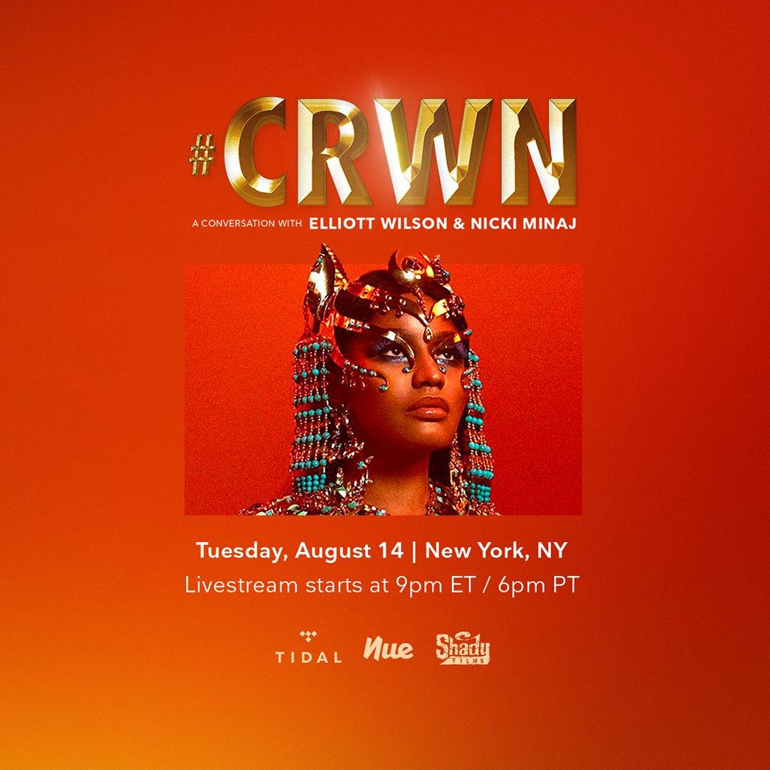 RT @ElliottWilson: Tmw! #CRWN @NickiMinaj. Tues Aug 14. NYC! Livestream on #TIDAL https://t.co/2HHXbxLRHD