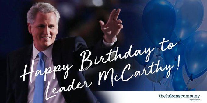Happy Birthday to the outstanding Kevin McCarthy! Thank you for all you do we wish you well today!