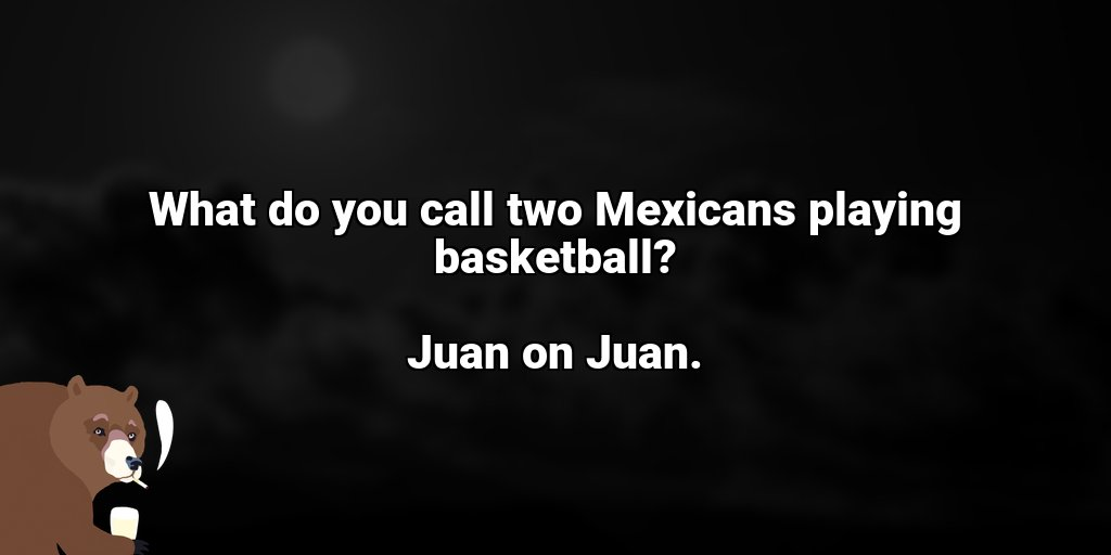 test Twitter Media - What do you call two Mexicans playing basketball? Juan on Juan. #badjokes https://t.co/4e31XsLtJE
