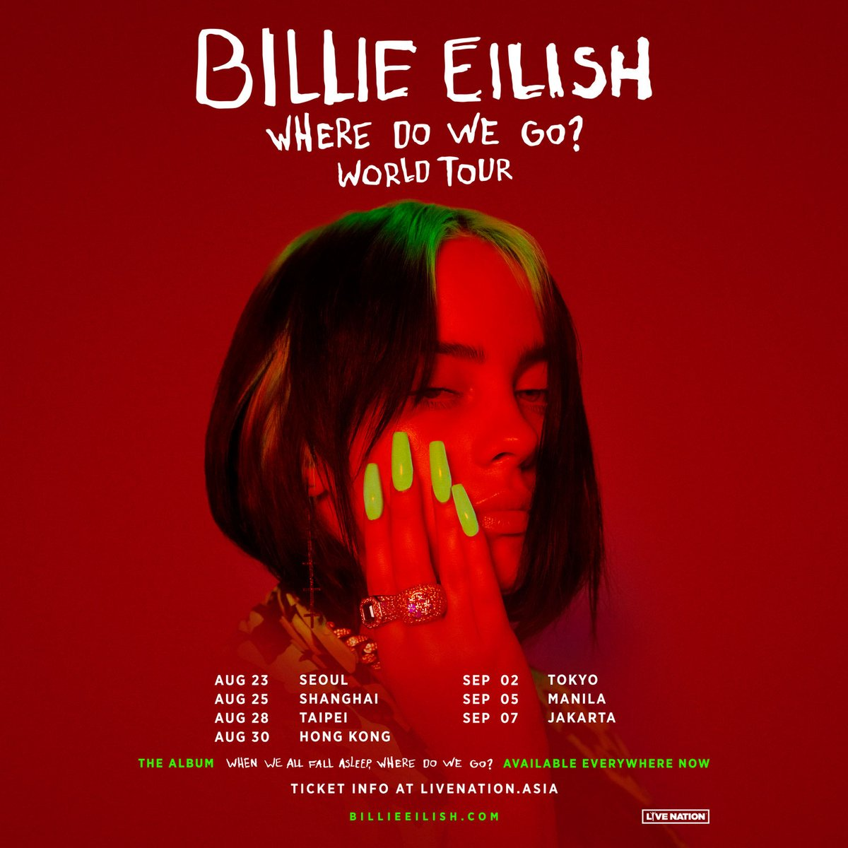 """Asia: Billie is bringing the """"WHERE DO WE GO?"""" WORLD TOUR to cities near you in August and September 2020."""