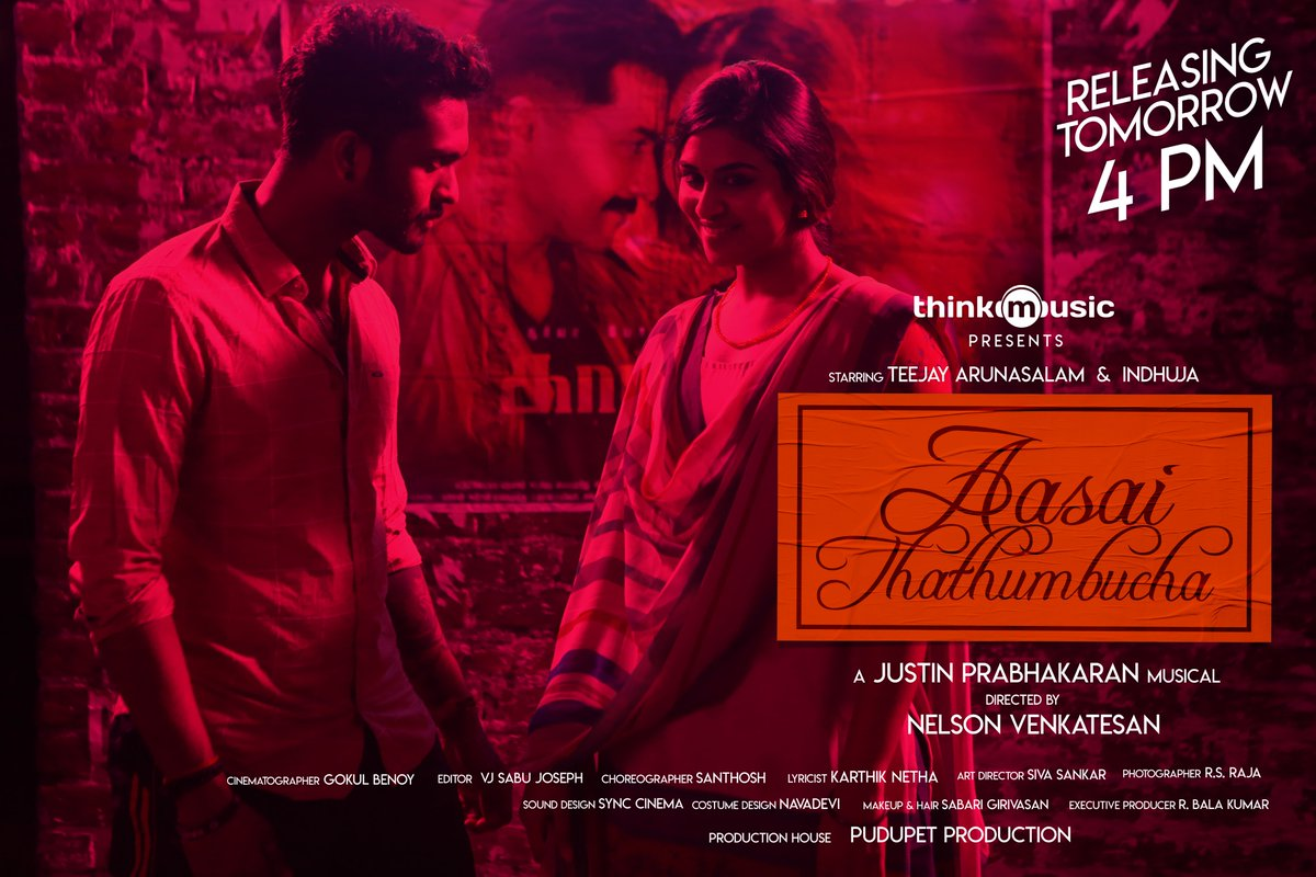 Get ready to celebrate Valentine's Day with Us, @thinkmusicindia Presents #AasaiThathumbucha  Starring @Iamteejaymelody & @Actress_Indhuja  Music Video Releasing Tomorrow at 4 PM !!   Directed by @nelsonvenkat  A @justin_tunes Musical 🎵