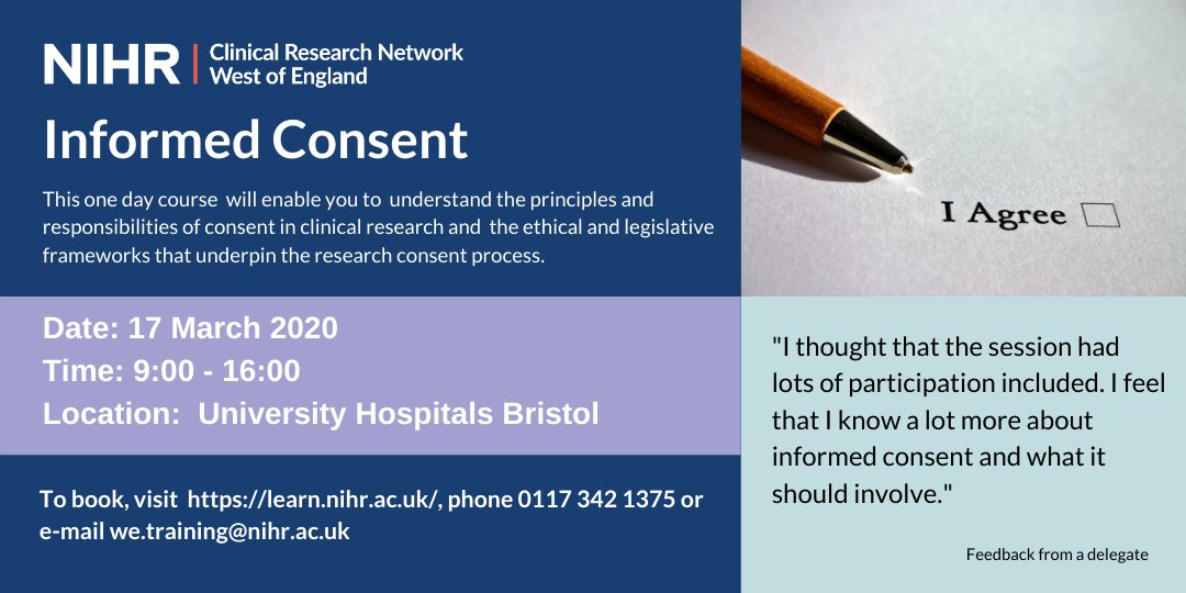 Learn about the #consent process within #research at our Valid Informed Consent training day on the 17 March at UHB. Sign up for this course through  or contact we.training@nihr.ac.uk #bristol #NIHR #training