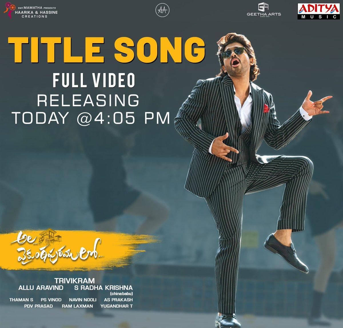 #AlaVaikunthapurramuloo Title Song Full Video Releasing Today at 4:05pm  @alluarjun #Trivikram @hegdepooja @MusicThaman @srikrisin #PriyaSisters #KalyanChakravarthy #Tabu #Jayaram #NivethaPethuraj @iamSushanthA @pnavdeep26 @Mee_Sunil #PSVinod @haarikahassine @GeethaArts @vamsi84