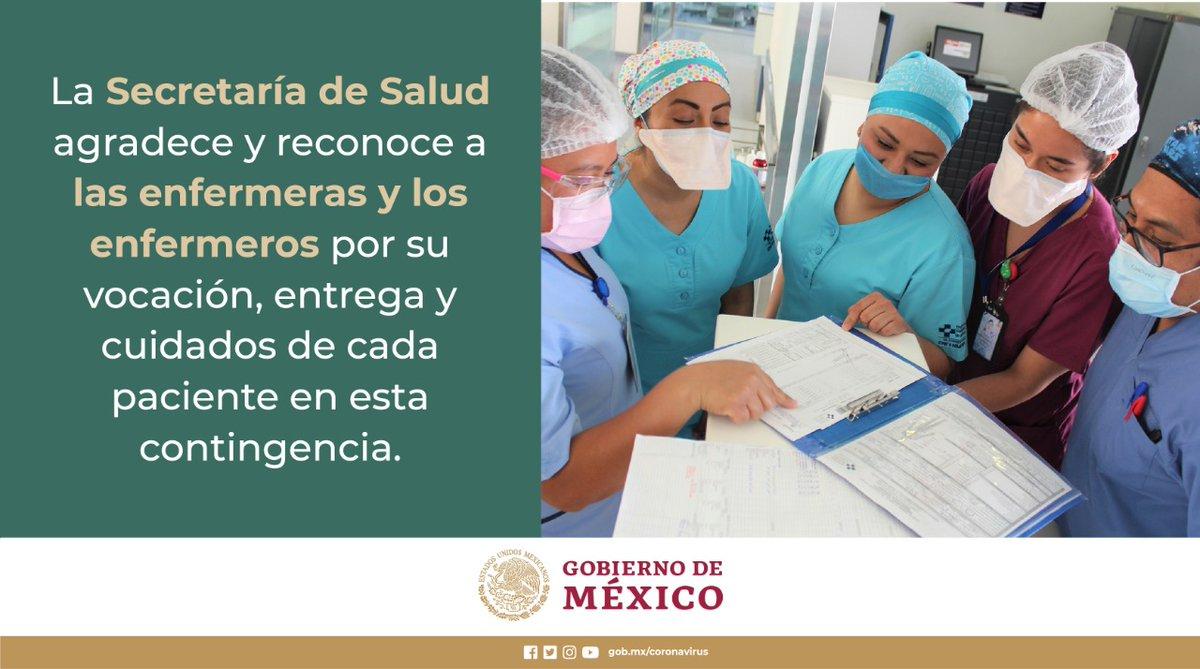 La @SSalud_mx agradece y reconoce a las enfermeras y enfermeros por su vocación y entrega. #COVID19 #QuédateEnCasaYa #MéxicoUnido