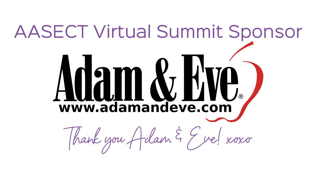 Thank you @adamandeve for sponsoring the AASECT 2020 Virtual Summit!