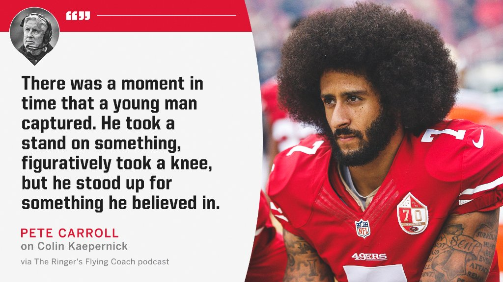 "Pete Carroll said ""we owe a tremendous amount"" to Colin Kaepernick for taking a stand against police brutality and racial oppression."