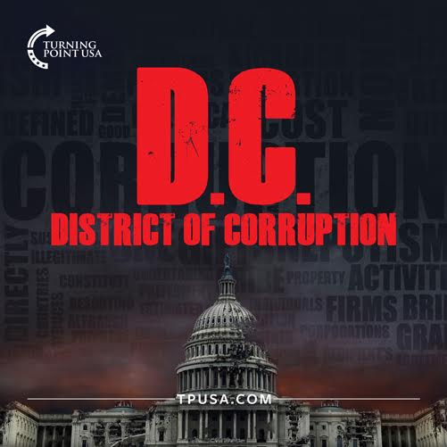 D.C. Is The District Of CORRUPTION! #BigGovSucks