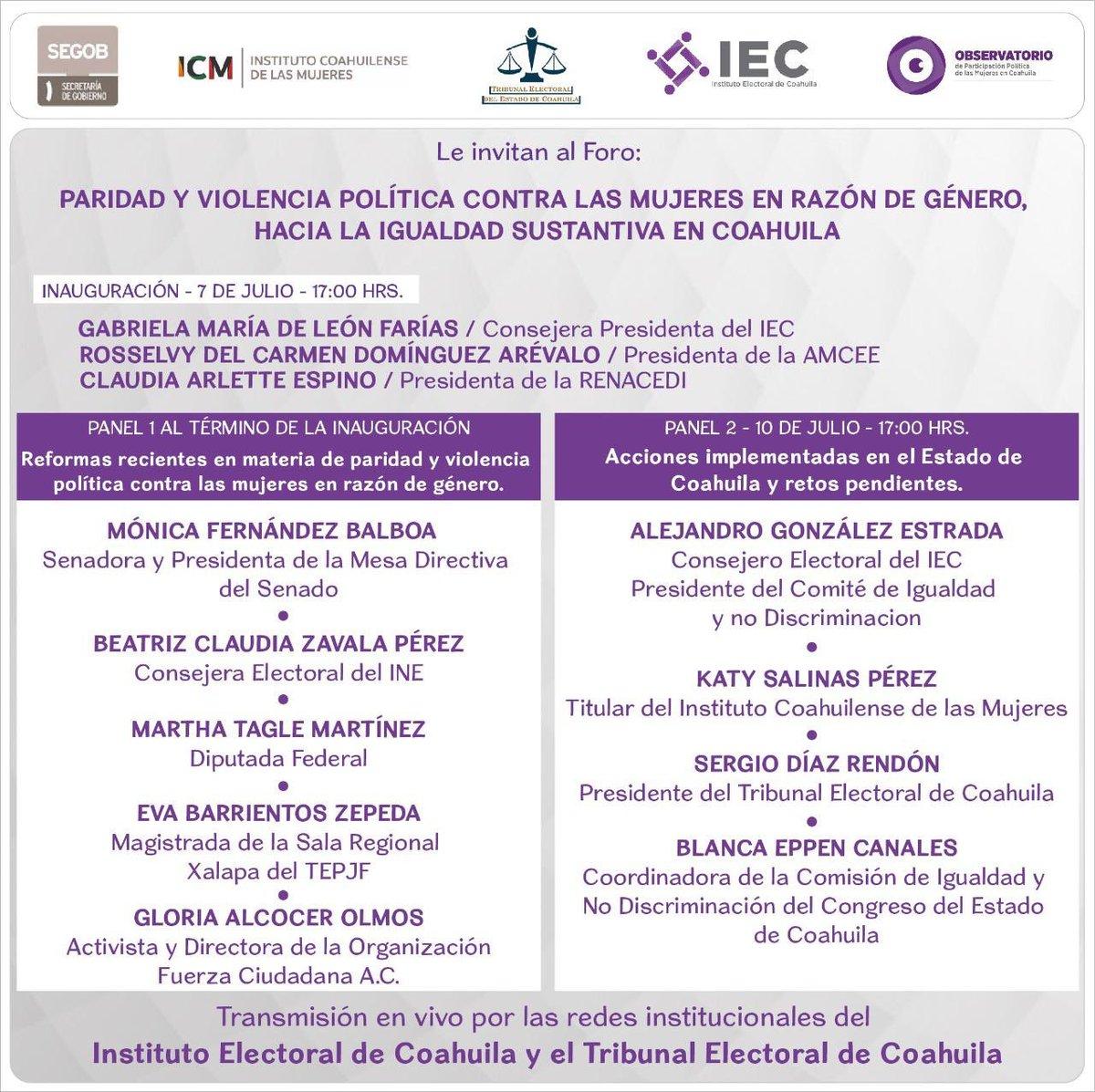 """Sigue por las redes sociales del @IECoahuila y @TEECOAHUILA, el foro: """"Paridad y VPRG contra las mujeres. Hacía la igualdad sustantiva en Coahuila"""". Inauguración y Panel 1. 7 de julio a las 17:00 🕔. Panel 2. 10 de julio 17:00 🕔."""