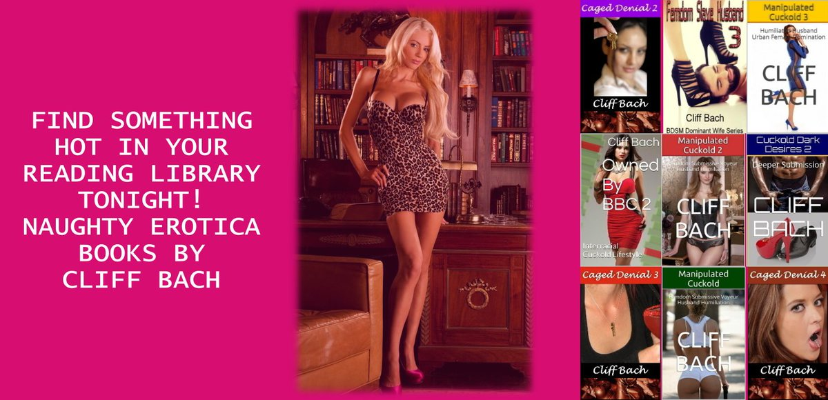 Find something hot in your reading library tonight! Naughty erotica books by Cliff Bach.  #ASMSG #LPRTG #ebooks #erotica #readingcommunity #iartg