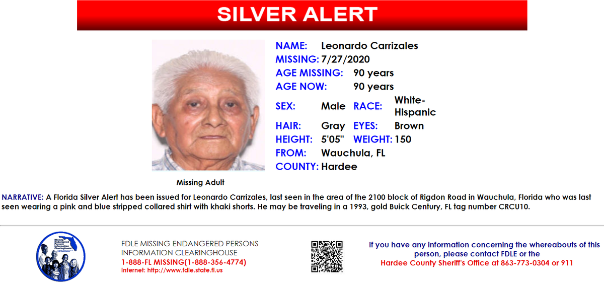 ***SILVER ALERT***  A Florida Silver Alert has been issued for Leonardo Carrizales.