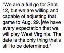 COLLEGE FOOTBALL EKU AD Matt Roan is confident the Colonels will play West Virginia this season and confirms the schools have discussed moving the game up to Aug. 29 EKU will receive $450,000 to play the game @EKUFootbal @WVUfootball