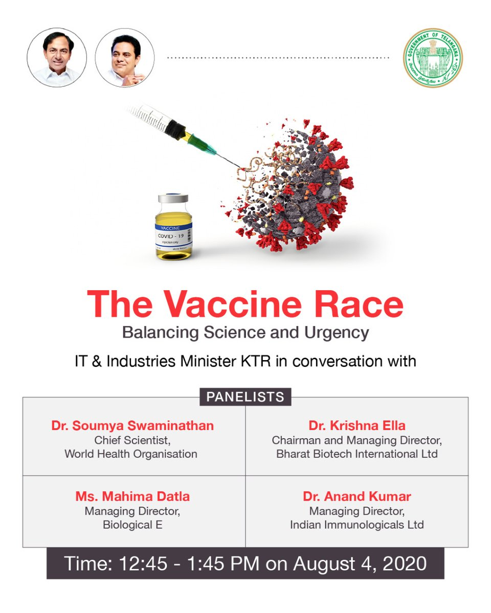 As pandemic continues to affect us, possibility of Vaccine provides a ray of hope @MinisterKTR will join experts to deliberate on vaccine development progress on Aug 4 2020 from #Hyderabad (Vaccine Capital of the world) Have a question? Leave us a comment and get them answered!