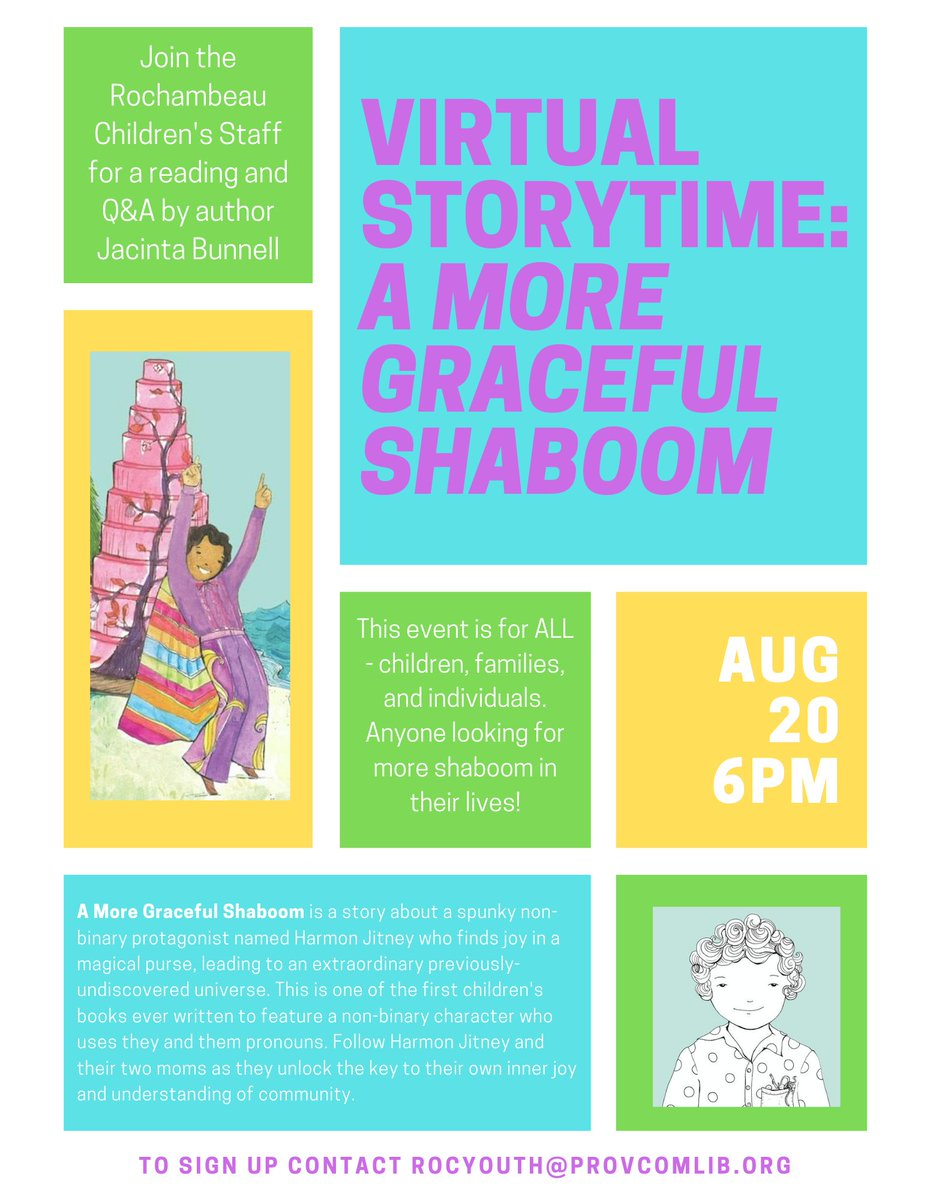 Join the Rochambeau Library staff for a virtual story time and Q & A with author @JacintaBunnell ! A More Graceful Shaboom features a spunky, #nonbinary protaganist called Harmon Jitney.  Sign up by emailing rocyouth@provcomlib.org #LGBTQ #gender #PVD RI #booktalk #authorevent