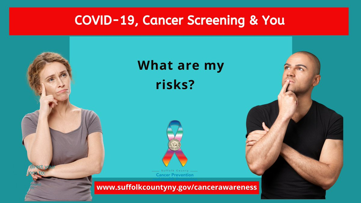 It is important to talk to your health care provider to help decide if this is the right time for you to get screened. Ask: Is my risk of postponing cancer screening bigger than the risk I face from COVID-19? Screening at some point should be a priority.