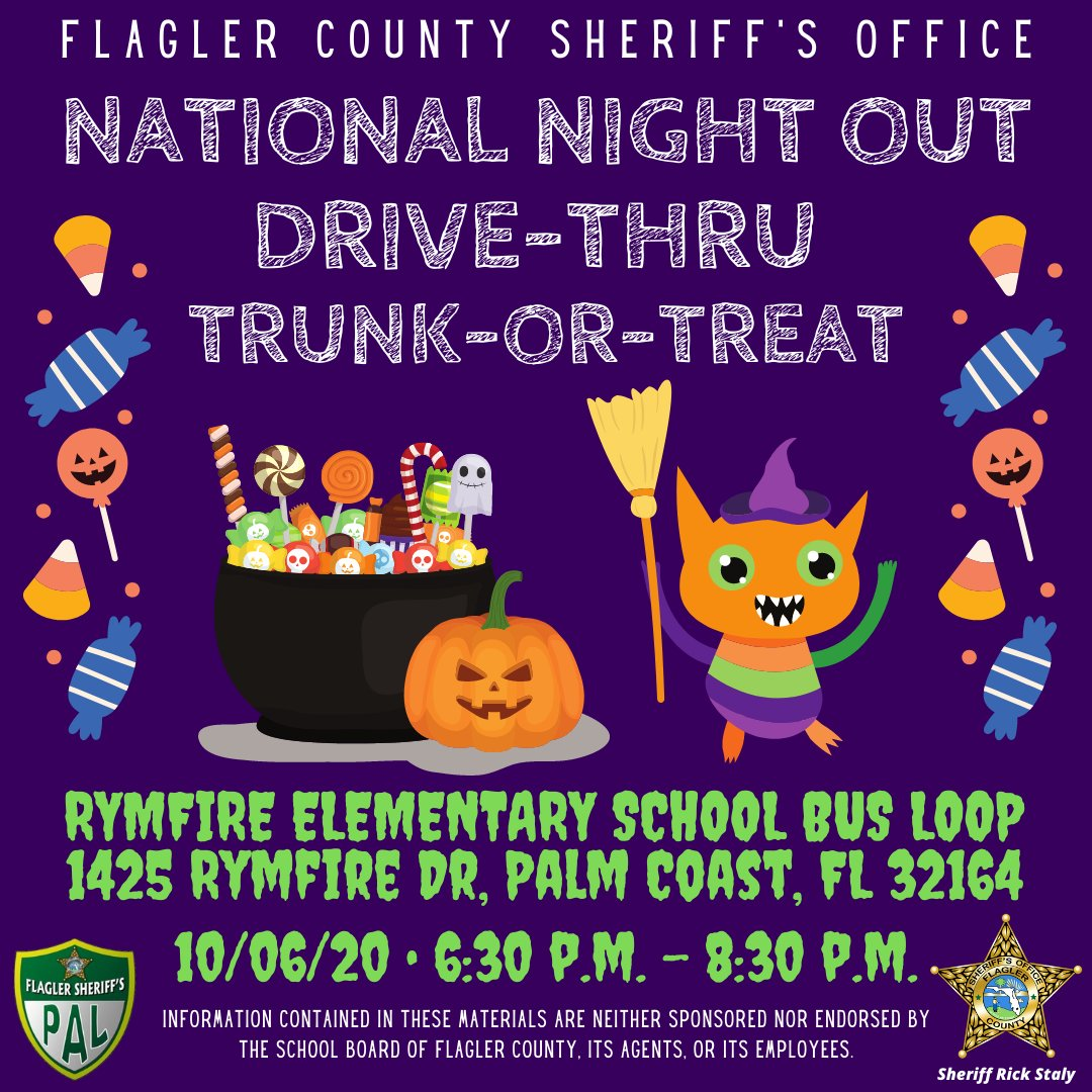 Join us for our National Night Out Trunk-or-Treat event on 10/ at 6:30pm at Rymfire Elementary's bus loop-1425 Rymfire Dr, Palm Coast. Drive thru a line-up of FCSO vehicles and community partners while trick-or-treating safely from your car. See you there!