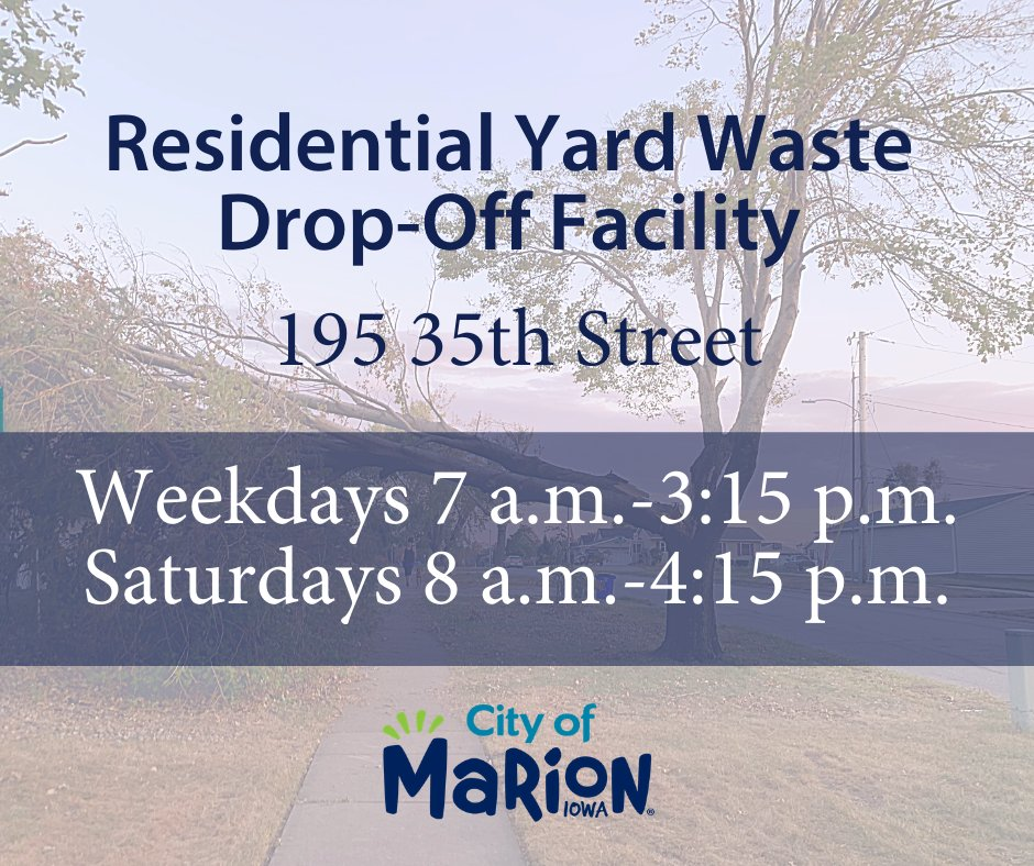 The residential Yard Waste Drop-Off Facility has returned to 195 35th Street and has resumed normal operations. It is open weekdays from 7 a.m.-3:15 p.m. and Saturdays from 8 a.m.-4:15 p.m. Compost and wood chips are available to Marion residents.