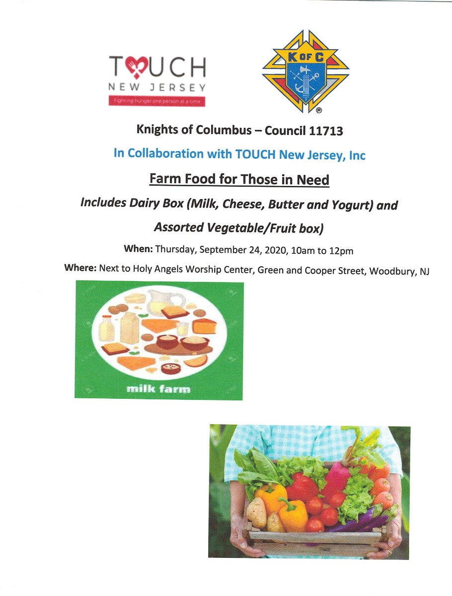 Farm Food for Those in Need  Knights of Columbus and TOUCH New Jersey  Today, September 24 from 10 am to 12 pm  Next to Holy Angels Worship Center, Green and Cooper Street, Woodbury, NJ