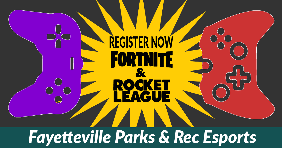 It's here!  Fayetteville Parks & Rec announces its first Fortnite league!  We're also registering for a second Rocket League Season, so follow the link to learn more!