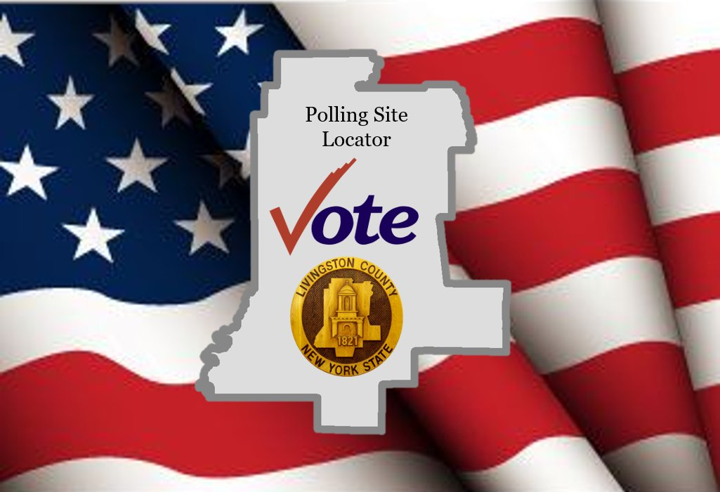 POLLING SITE LOCATOR: The Livingston County Board of Elections offers an interactive map of polling sites. Find your polling site here: . The map is best viewed using Internet Explorer.