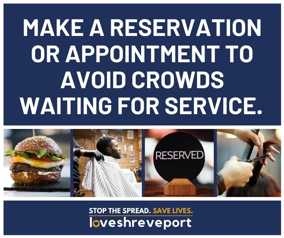 One way we can keep our community stay safe and our economy open is by calling ahead for reservations and appointments. This prevents long lines waiting for service. It protects you and those who work at local businesses. #LoveShreveport