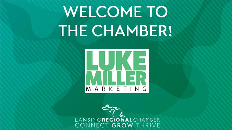 Please help us welcome Luke Miller Marketing to the Chamber!  We're excited to help you #ConnectGrowandThrive!