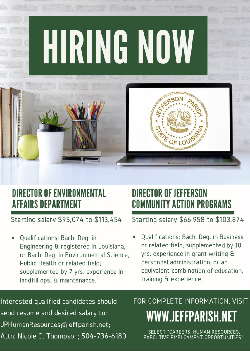 Jefferson Parish is hiring!   For more information about the Director of Jefferson Community Action Programs, visit:    For more information about the Director of Environmental Affairs Department, visit: