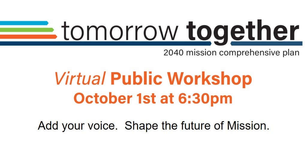 Advise the City on priorities, opportunities, areas of concern, & future direction.  Your input will shape the City's new Comprehensive Plan, which will will guide the future of development, transportation, & housing in Mission. #2040Mission #GetInvolved