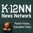 K-12 News Network