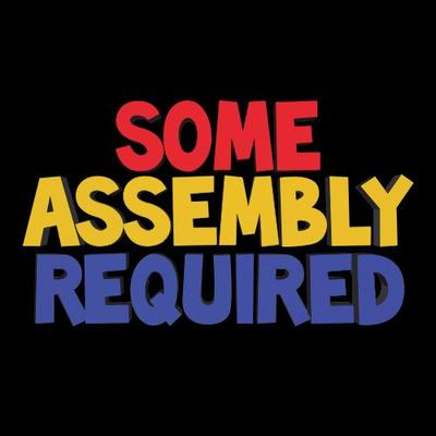 SomeAssemblyRequired | Social Profile