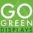 @GoGreenDisplays