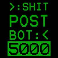 ShitpostBot5000